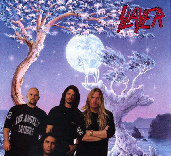 slayer loves unicorns.  duh.